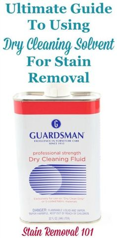 The ultimate guide to using dry cleaning solvent for stain removal, with explanation of what it is, how to use it, on what stains, and finally product recommendations on Stain Removal 101 Deep Cleaning Tips, House Cleaning Tips, Diy Cleaning Products, Spring Cleaning, Cleaning Hacks, Dry Cleaning, Cleaning Chemicals, Stain Remover Carpet