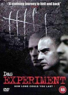 Das Experiment (en español El experimento) es una película alemana de 2001 dirigida por Oliver Hirschbiegel. La película alemana que es un drama de suspense, se basa en el libro The Black Box de Mario Giordano, que a su vez toma como inspiración el famoso experimento de la cárcel de Stanford llevado a cabo en 1971