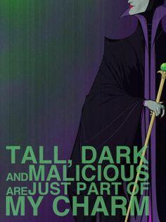 Maleficent is my favorite villain
