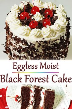 black forest cake Eggless black forest cake is simple to make, tastes delicious, moist & light.Eggless black forest cake is simple to make, tastes delicious, moist & light. Eggless Desserts, Eggless Baking, Eggless Recipes, Homemade Cake Recipes, Simple Eggless Cake Recipe, Yummy Recipes, Egg Free Desserts, Oreo Cake Recipes, Sponge Cake Recipes