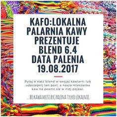 ... bo #kawa musi być palona tylko lokalnie. #KAFO data palenia: 19 sierpień 2017 (blend 6.4)