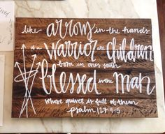 Psalm 127:4-5 Pallet by WrittenOnTablets on Etsy