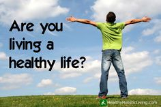 The importance of a healthy lifestyle | Healthy living ...