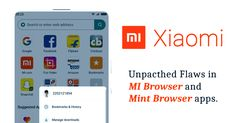 Unpatched Flaw in Pre-Installed Mi Browser On Xiaomi Phones and Mint Browser app Lets Attackers Spoof URLs Internet Explorer Browser, Hack Facebook, Hacker News, Web Address, Cyber Attack, Android Hacks, News Sites, Web Browser, New Tricks