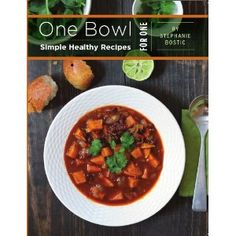 One Bowl: Simple Healthy Recipes for One (Kindle Edition)  http://www.picter.org/?p=B006UK37B8