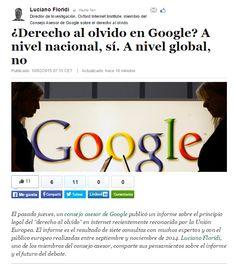 ¿Derecho al olvido en Google? A nivel nacional, sí. A nivel global, no / @floridi + @elhuffpost | #readyfordigitalprivacy #gossiplibrarian15
