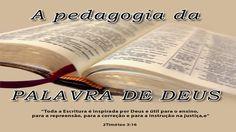 A pedagogia da Palavra de Deus