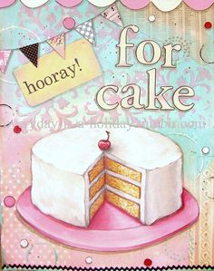 Hooray For Cake!