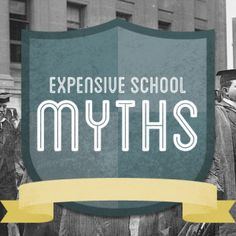 Expensive School Myths