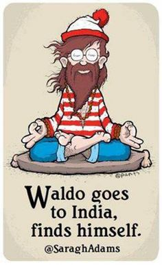 Waldo goes to India, finds himself.
