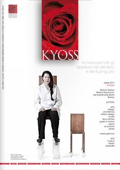 Kyoss Vicenza, aprile 2012  Rivista per tutti gli appassionati del bello e del buongusto. Arte, design, architettura, interior Kyoss www.kyoss.it  www.kyossmagazine.it
