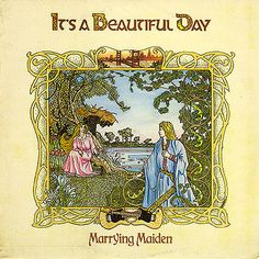 Song from Marrying Maiden second album by the American psychedelic rock band It's a Beautiful Day : Cover Art, Vinyl Cover, Psychedelic Rock Bands, Captain Fantastic, Beautiful Day, Album Covers, Vintage World Maps, Art Gallery, Artist