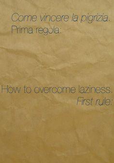 Come vincere al pigrizia. How to overcome laziness.
