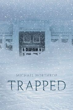 Trapped by Michael Northrop - Seven high school students are stranded at their New England high school during a week-long blizzard that shuts down the power and heat, freezes the pipes, and leaves them wondering if they will survive. Might be interesting. Ya Books, I Love Books, Great Books, Books To Read, Best Scary Books, Scary Movies, Library Books, Reading Lists, Book Lists