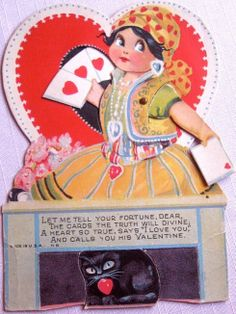 "Let me tell you the fortune, dear. The cards the truth will divine. A heart, so true, says ""I love you"" and calls you his Valentine - vintage retro Valentine's Day card gypsy fortune teller girl with black cat and cards valentines cards cute"