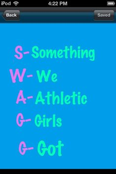 Swagg something we athletic girls got is so true