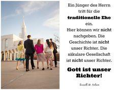 Jünger Jesu und die Verteidigung der Ehe (Russell M. Nelson) - https://www.lds.org/liahona/2015/08/disciples-and-the-defense-of-marriage?lang=deu