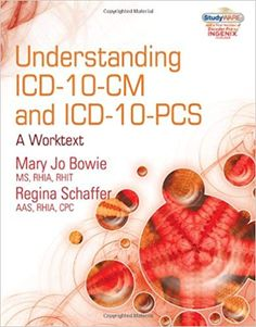 Understanding ICD-10-CM and ICD-10-PCS: A Worktext (with Cengage EncoderPro.com Demo Printed Access Card and Studyware) (New 2011 ICD-10 Resources): 9781435481589: Medicine & Health Science Books @ Amazon.com