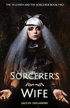 The Sorcerer's Wife (The Telepath and the Sorcerer Book 2... https://www.amazon.com/dp/B01IM9AA50/ref=cm_sw_r_pi_dp_x_L2p7xbBDQ7NWZ
