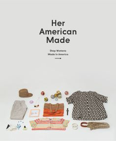 A treasure trove of American Made Goodness! Her American Made - NeedSupplyCo.