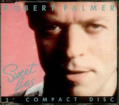 "For Sale - Robert Palmer Sweet Lies UK  3"" CD single (CD3) - See this and 250,000 other rare & vintage vinyl records, singles, LPs & CDs at http://eil.com"