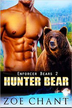 Hunter Bear: BBW Bear Shifter Paranormal Romance (Enforcer Bears Book 2) - Kindle edition by Zoe Chant. Literature & Fiction Kindle eBooks @ Amazon.com.