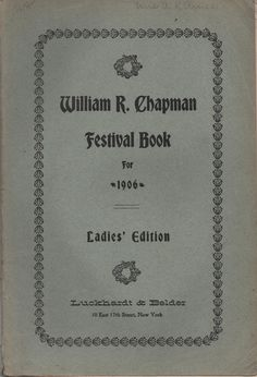 Maine Music Festival, William R. Chapman, 1906, Ladies' Edition, Morning, Salutation, A Vision, The Beetle and The Flower, Ave Maria by VintageNEJunk on Etsy