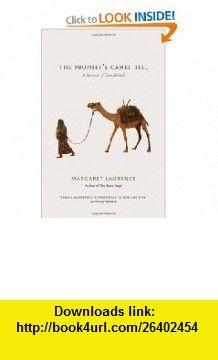The Prophets Camel Bell A Memoir of Somaliland (9780226470078) Margaret Laurence , ISBN-10: 0226470075  , ISBN-13: 978-0226470078 ,  , tutorials , pdf , ebook , torrent , downloads , rapidshare , filesonic , hotfile , megaupload , fileserve