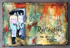 http://candycreates.blogspot.com/2016/01/reflective-mixed-media-art-journal-page.html