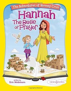 Bible Belles Childrens Book The Adventures of Rooney Cruz Hannah The Belle Of Prayer Kids Prayer Book For Age 410 >>> You can find more details by visiting the image link.