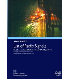 Order - ADMIRALTY List of Radio Signals: Pilot Services, Vessel Traffic Services and Port Operations - Europe, Arctic and Baltic Coasts, including Iceland and Faeroe Islands ( Arctic, Iceland, Free Delivery, Nautical, Pilot, Coast, Commercial, Europe, Ice Land