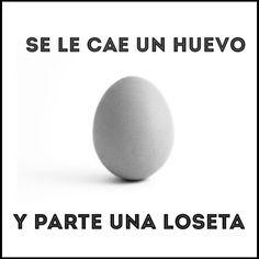 Se le cae un huevo... yobienytulola.blogspot.com.es