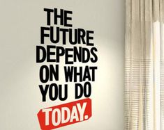 The future depends Do today Workout Motivational Fitness Gym workout  Quote wall vinyl decals stickers DIY Art Decor Bedroom Home Happiness