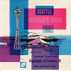 """highlights of century 21"" seattle 1962"