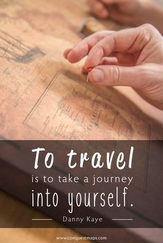 """To travel is to take a journey into yourself."""
