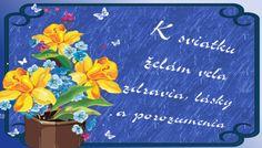 K sviatku želám veľa zdravia, lásky a porozumenia
