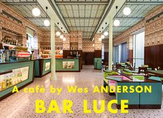 Bar Luce in Milan - designed by Wes Anderson - tres kitsch!