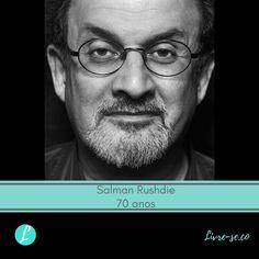 O escritor britânico de origem indiana SalmanRushdie completa 70 anos hoje. #livrese #literatura #manbookerprize
