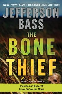"""New York Times bestselling author Jefferson Bass delivers an authentic and knuckle-biting thriller in which forensic anthropologist Dr. Bill Brockton must confront a crime of unimaginable proportions on his own doorstep. Find out why Booklist says, """"Fans of forensic fiction will want to add this author to their list of favorites."""" The Bone Thief"""