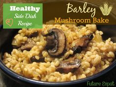 Side dish recipes 474777985697295657 - This Barley Mushroom Bake can work as your starch side dish instead of potatoes, rice or pasta! Barley Side Dish Recipe, Side Dish Recipes, Veggie Recipes, Vegetarian Recipes, Cooking Recipes, Healthy Recipes, Barley Recipes, Bean Recipes, Easy Cooking