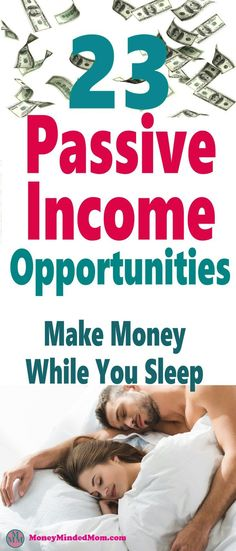 23 Easy Passive Income Opportunities To Make Money While You Sleep ~ Passive income is a great way to start building multiple income streams that make money for years with just a bit of upfront work. Click over to learn more. Earn More Money, Earn Money From Home, Earn Money Online, Way To Make Money, Online Jobs, Passive Income Opportunities, Passive Income Streams, Work Opportunities, Multiple Streams Of Income