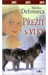 Přežít s vlky #alpress #paperback #knihy
