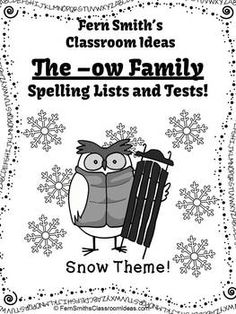 Spelling The -ow Family Word Work Lists & Tests #TPT $Paid #TeachersFollowTeachers #FernSmithsClassroomIdeas