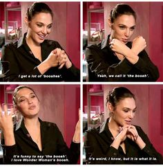 Gal Gadot when asked if fans quote Wonder Woman lines when they see her.
