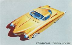 Oldsmobile Golden Rocket France 1956 - Mad Men Art: The Vintage Advertisement Art Collection Car Illustration, Car Posters, Car Advertising, Automotive Art, Retro Cars, Vintage Ads, Custom Cars, Cool Cars, Dream Cars