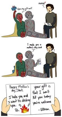 Age of Ultron Mother's Day XD...did the Vision get Tony a fake Thor's hammer so he could pick it up and pretend it was the real one?!