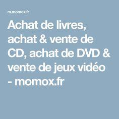 Achat de livres, achat & vente de CD, achat de DVD & vente de jeux vidéo - momox.fr