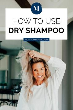 Wondering how to use dry shampoo? Click here to check out this tutorial filled with the best tips for using dry shampoo in your hair! #hair #dryshampoo #style | MommaMandy.com
