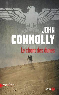 Le Chant des dunes de l'Irlandais John Connolly