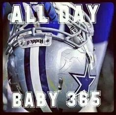 All day baby 365! Cowboys Fan 4 Life! ☆